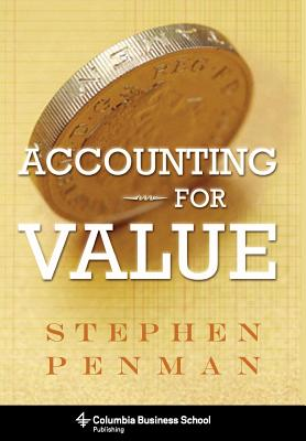 Accounting for Value By Penman, Stephen