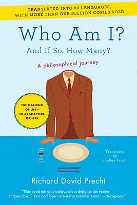 Who Am I? By Precht, Richard David/ Frisch, Shelley (TRN)