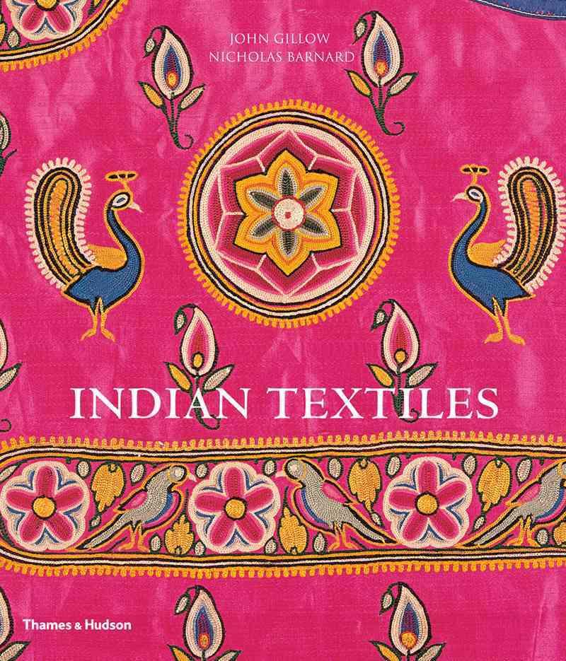 Indian Textiles By Gillow, John/ Barnard, Nicholas